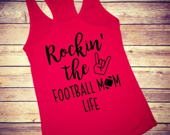 Rockin the Football Mom life, Football mom shirts, Football shirt, Football mom, Football tank, Football mom tank, Women's Football,Football