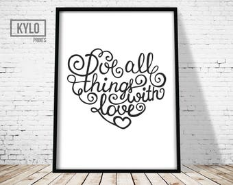 Love Print, Love Typography, Love Wall Art, Love Quote Print, Do all things with love Print, With Love Print, Love Art, Love Printable Art