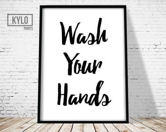 Bathroom Print, Wash Your Hands Print, Typography Print, Printable Art, Bathroom Printable, Bathroom Decor, Bathroom Art, Home Decor, Art