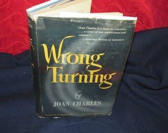 "Vintage Hardcover Novel ""Wrong Turning"" by Joan Charles"