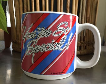 You're So Special Mug • Vintage You're So Special Mug • Vintage Coffee Mug