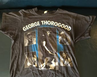 Vintage George Thorogood and the destroyers tee, soft, worn, faded just right