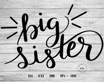 Big Sister SVG, Big Sis, Sister Shirt, Baby Sister, Promoted Sibling, New Baby, Instant Download, svg, png, eps, dxf, jpeg, Commercial Use