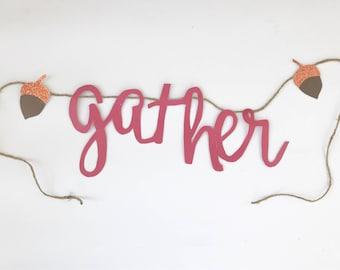 Gather banner