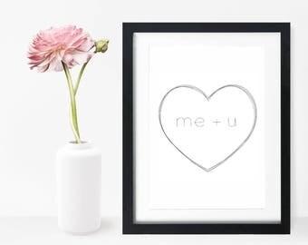 Heart Me + U Print, Love Print, Heart Print, Valentines Day Gift, Anniversary Gift