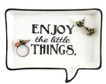 Enjoy The Little Things Jewellery Dish