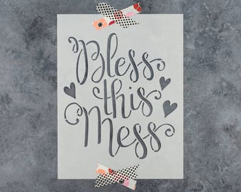 """Bless This Mess Stencil - Reusable DIY Craft Sign Stencil of """"Bless This Mess"""""""