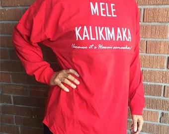 Because It's Hawaii Somewhere Mele Kalikimaka Christmas Long Sleeve T-Shirt