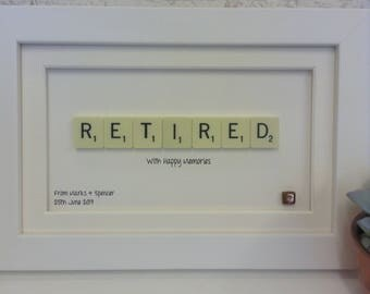Handmade Retired Scrabble Art. Retirement Gifts for Him. Retirement Gifts for her. Framed Retirement gift. Unique word art gift.
