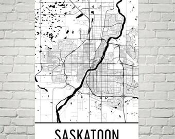 Saskatoon Map, Saskatoon Art, Saskatoon Print, Saskatoon Poster, Saskatoon Wall Art, Gift, Map of Saskatchewan, Saskatchewan Decor, Canada
