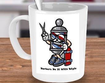 BARBER STYLISH Mug Funny Coffee Lover Hair Stylist Barbershop Pole Skateboarder Skater Gift 15 oz White Ceramic Coffee Cup / Tea Cup / Mug!