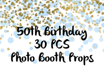 30 PCS 50th Birthday Photo Booth Props, Party Props, Photo Booth Props, Party Supplies, Party Decor, Party, Photo props, Baby Shower