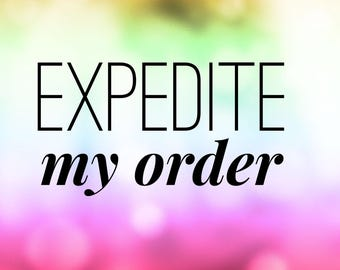 Expedite My Order