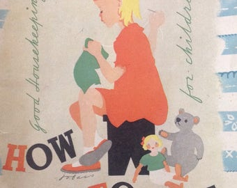 1947 good housekeeping show me how to sew picture book for children