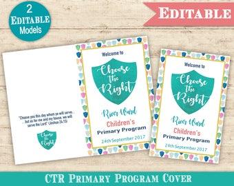 Primary Sacrament Program CTR Cover LDS Primary 2017 Editable PRINTABLE Choose the Right Presentation Sacrament Meeting