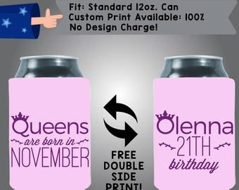 Queens Are Born In November 21st Birthday Coolers Single Ink Print Collapsible Neoprene Can Cooler Double Side Print (NovemberQ02)