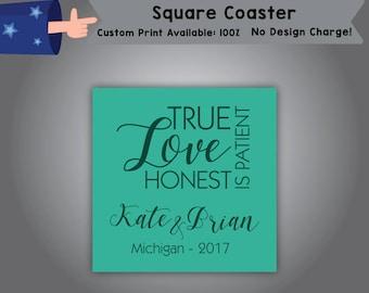 True Love Is Patient Honest Square Coaster Wedding Single Side Print (C-W3)