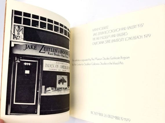 Kathe Kollwitz, Jake Zeitlin Bookshop and Gallery 1937; The Art Museum and Galleries, California State University, Long Beach, 1979