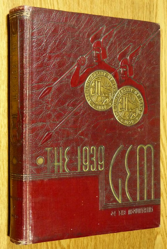 University of Idaho 1939 Yearbook (Annual) - Gem of the Mountains Moscow, Idaho ID Latah County
