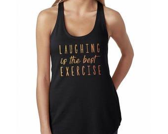 Laughing Is The Best Excercise Workout Cute Women's Black Racerback Tank