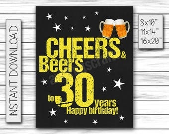 Cheers & Beers to 30 Years, Birthday Sign, Cheers and Beers Party Sign, Instant Download, Chalkboard Poster, Printable DIGITAL FILE Only