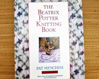 Knitting Patterns Book Pat Menchini Designer Book The Beatrix Potter Knitting Book Patterns Kids Knit Patterns Gift for Knitter