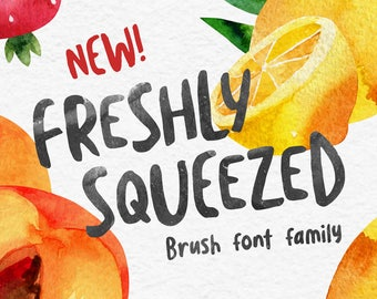 Freshly Squeezed Brush Font - Watercolor Font / Bouncy Fonts / Playful