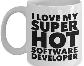 I love my super hot Software Developer  - Unique Gift Coffee Mug for Software Developer