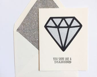 Shine Like a Diamond Greeting Card, Handmade to order
