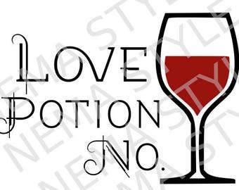 Love Potion No Wine SVG Love Potion Number Wine SVG