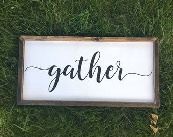 Gather Sign, Kitchen Signs, Kitchen Decor, Dining Room, Farmhouse Sign, Home Decor, Entryway Decor, Gather Wood Sign, Rustic Sign