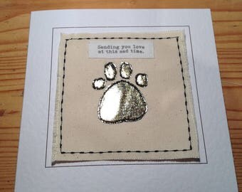 Sympathy card for pet owner. Dog bereavement card, cat bereavement card, pet bereavement. Card for loss of a pet. Handmade with fabric.