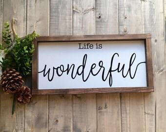 Life is Wonderful sign, farmhouse sign, wood sign, Wonderful life,