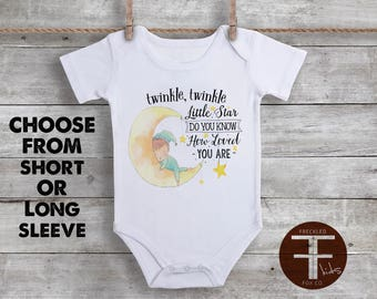 Twinkle Twinkle Little Star Do You Know How Loved You Are Onesie, Twinkle Twinkle Little Star Onesie, You Are Loved Onesie, Cute Baby Onesie