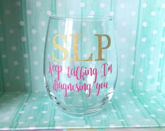 Speech language pathologist wine glass gift
