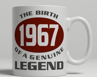 Legend 50th Birthday mug, 50th birthday idea, born 1967 birthday, 50th birthday gift, 50 years old, Happy Birthday, EB 1967 Legend
