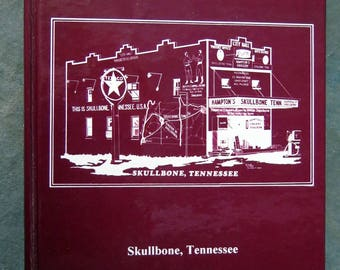 Tennessee's Last Kingdom: A Brief History of an Exclusive Area of Northwest Tennessee Skullbone
