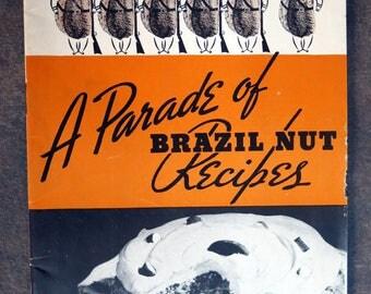 A Parade of Brazil Nut Recipes Vintage Cookbook Brazil Nut Association