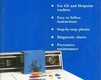 GE and Hotpoint Step-By-Step Washer Repair 1990 Manual
