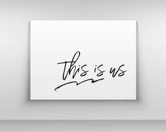 This is Us Print, Typography Print, Bedroom print, Love Art, Romantic Wall Art, I love us Print, Modern Print, Simple, Black and White
