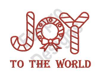 Joy To The World - Machine Embroidery Design