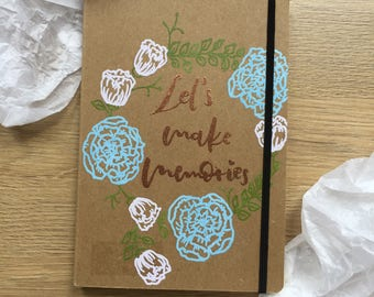 "Notebook ""Let's make memories"""