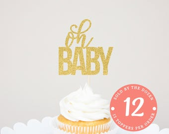 Oh Baby Cupcake Toppers Oh Baby Sign Oh Baby Decor Gender Reveal Cupcake Toppers Oh Baby Gender Reveal Oh Baby Glitter Oh Baby Gold