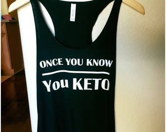 Once you know you Keto-tank