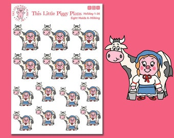 Maids-a-Milking Planner Stickers - 12 Days Christmas Stickers - Milkmaid - Milk Cow - Milking Cow - Farm - Cow Stickers - [Holiday 1-26]