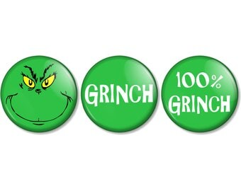 "The Grinch that stole Christmas Badge Selection 25mm / 1"" (1 inch) Pin Button Badges 3 Designs to choose from Xmas Grinch Face Dr Seuss"