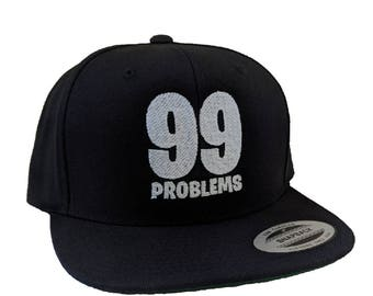 99 Problems Embroidered Black Hat