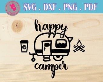 happy camper svg happy camper svg file camper svg camper svg files for cricut camping svg files teepee svg files teepee dxf happy camper dxf