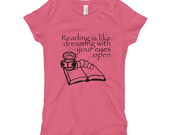 Reading is Like Dreaming Girl's T-Shirt