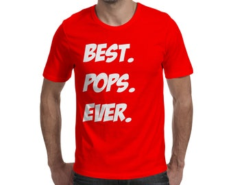 Fathers Day Gift Best Pops Ever Dad T Shirt Dad Gift Hubby Shirt Husband fuuny shirt